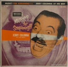 Jerry Colonna - Music? For Screaming