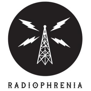 Radiophrenia