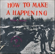 Allan Kaprow - How to make a happening